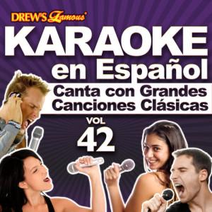 The Hit Crew的專輯Karaoke en Español: Canta Con Grandes Canciones Clásicas, Vol. 42