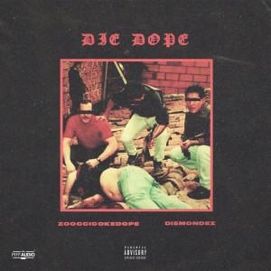 Album Die Dope from Die Mondez