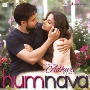 "Humnava (From ""Hamari Adhuri Kahani"") dari Mithoon"