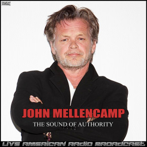 Album The Sound Of Authority (Live) from John Mellencamp