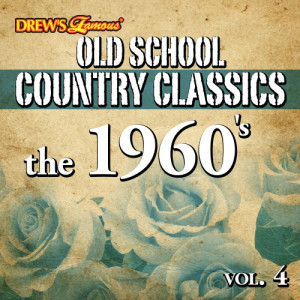 The Hit Crew的專輯Old School Country Classics: The 1960's, Vol. 4