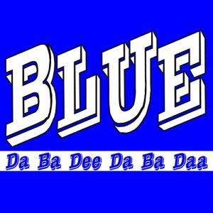 Album Blue (Da Ba Dee) from Blue Im