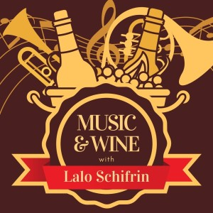 Album Music & Wine with Lalo Schifrin from Lalo Schifrin