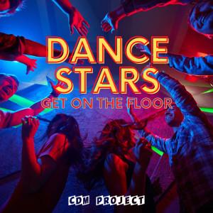 Dance Stars - Get on the Floor