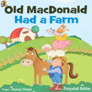 Old Macdonald Had a Farm (Kids Songs) dari SALONI DESAI
