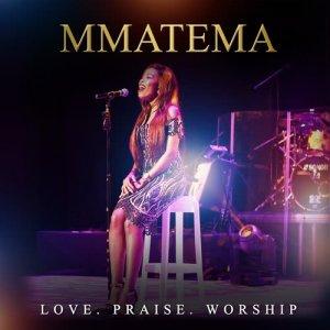 Album Love. Praise. Worship from Mmatema