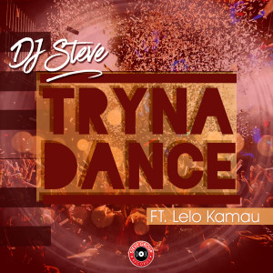Album Tryna Dance from Lelo Kamau