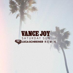 Vance Joy的專輯Saturday Sun (Luca Schreiner Remix)