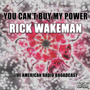Album You Can't Buy My Power from Rick Wakeman