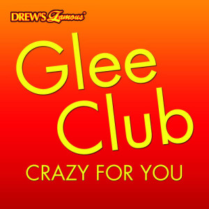 The Hit Crew的專輯Glee Club: Crazy For You
