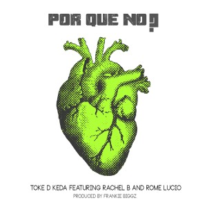 Album Porque No from Toke D Keda