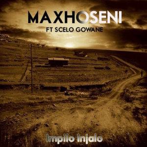 Album Impilo Injalo Single from Maxhoseni