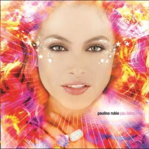 Pau-Latina 2004 Paulina Rubio