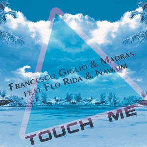 Album Touch Me from Flo Rida