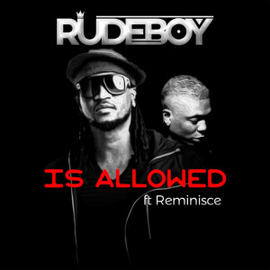 Album Is Allowed from Reminisce