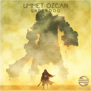 Album Underdog from Ummet Ozcan