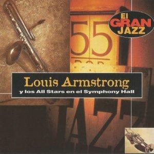 Louis Armstrong的專輯Louis Armstrong y los All Stars en el Symphony Hall