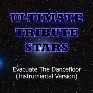 Ultimate Tribute Stars的專輯Cascada - Evacuate The Dancefloor (Instrumental Version)