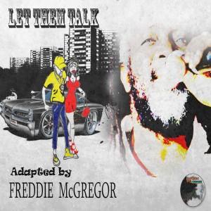 Album Let Them Talk from Freddie McGregor