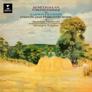 Album Challan: Concerto pastoral, Op. 20 - François: Concerto pour piano from Samson François