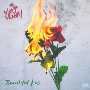 Micky Munday的專輯Beautiful Lies (Explicit)