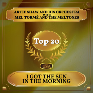 Artie Shaw and his Orchestra的專輯I Got the Sun in the Morning