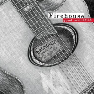 Album Good Acoustics from Firehouse