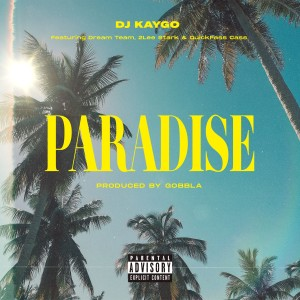 Listen to Paradise song with lyrics from DreamTeam