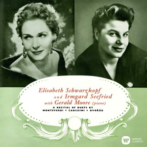 Elisabeth Schwarzkopf的專輯A Recital of Duets by Monteverdi, Carissimi & Dvořák