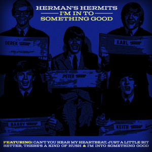 Album I'm in to Something Good from Herman's Hermits