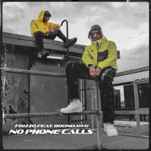 Album No Phone Calls (feat. Boondawg) (Explicit) from Frizzo