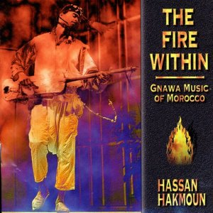 Album The Fire Within: Gnawa Music of Morocco from Hassan Hakmoun