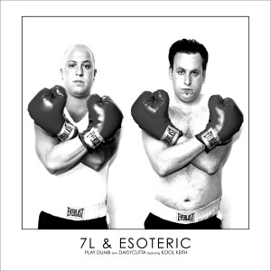 """Album Play Dumb (12"""") (Explicit) from 7L And Esoteric"""