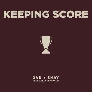 Keeping Score (feat. Kelly Clarkson)