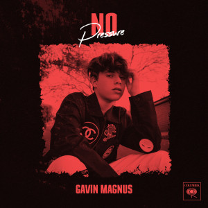 Album No Pressure from Gavin Magnus