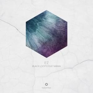Album E'z from Black Loops