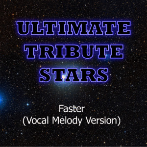 Ultimate Tribute Stars的專輯Matt Nathanson - Faster (Vocal Melody Version)