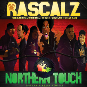 Album Northern Touch (20th Anniversary Remixes) from Kardinal Offishall