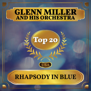 Album Rhapsody in Blue from Glenn Miller and His Orchestra