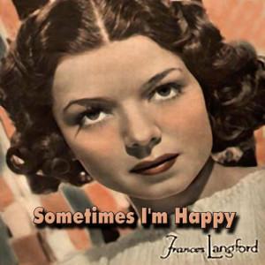 Album Sometimes I'm Happy  from Frances Langford