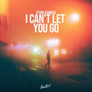 Album I Can't Let You Go from Brisco