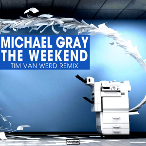 Album The Weekend from Michael Gray