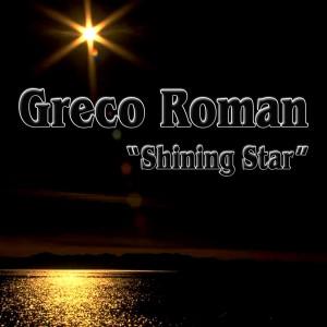 Album Shining Star (Remixes) from Greco Roman