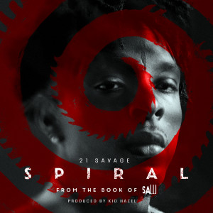 Album Spiral: From The Book of Saw Soundtrack from 21 Savage
