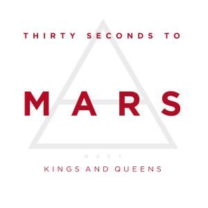 Kings And Queens 2009 Thirty Seconds to Mars