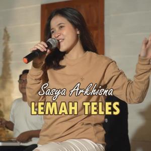 LEMAH TELES dari Sasya Arkhisna