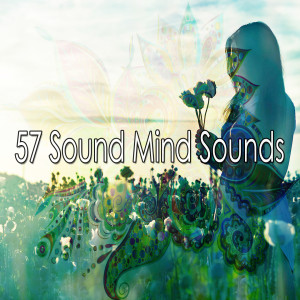 Album 57 Sound Mind Sounds from Meditacion Música Ambiente