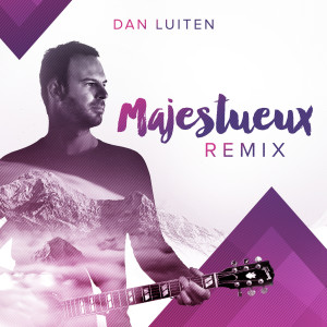 Album Majestueux (Remix) from Dan Luiten
