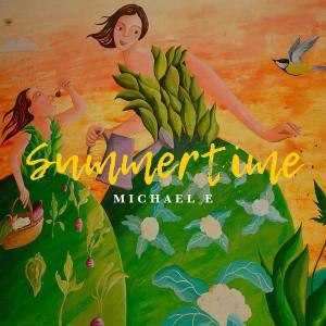 Album Summertime from Michael E