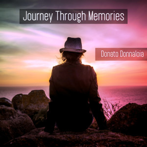 Album Journey Through Memories from Donato Donnaloia